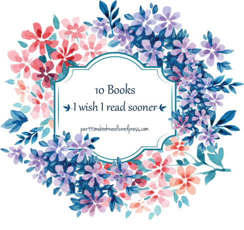 10 books i wish i read sooner